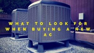 what to consider when buying a new ac